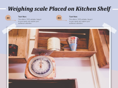 Weighing Scale Placed On Kitchen Shelf Ppt PowerPoint Presentation Styles Layout PDF