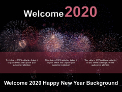 Welcome 2020 Happy New Year Background Ppt PowerPoint Presentation Gallery Tips