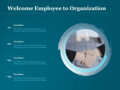Welcome Employee To Organization Ppt PowerPoint Presentation Gallery Visual Aids PDF
