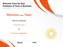 Welcome Form For New Employee Of Team In Business Ppt PowerPoint Presentation Professional Gallery PDF