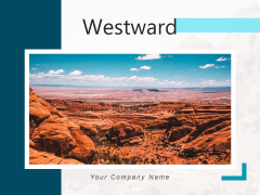 Westward USA Desert Western Ppt PowerPoint Presentation Complete Deck
