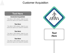 What Customer Acquisition Ppt PowerPoint Presentation Slides Designs Download Cpb