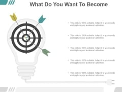 What Do You Want To Become Ppt PowerPoint Presentation Gallery