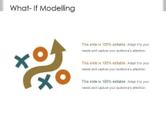 What If Modelling Template 1 Ppt PowerPoint Presentation Guidelines