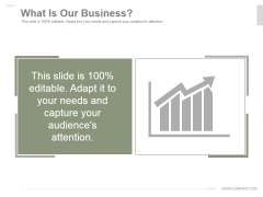 What Is Our Business Ppt PowerPoint Presentation Layouts