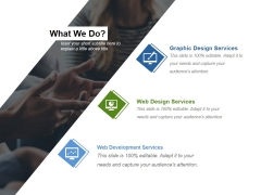 What We Do Ppt PowerPoint Presentation Icon Inspiration