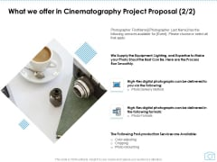 What We Offer In Cinematography Project Proposal Post Ppt Pictures Slide Download PDF
