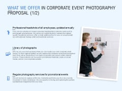 What We Offer In Corporate Event Photography Proposal Ppt PowerPoint Presentation Icon Samples