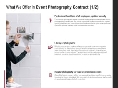 What We Offer In Event Photography Contract Internet Ppt PowerPoint Presentation Portfolio Background Images