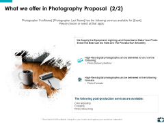 What We Offer In Photography Proposal Management Ppt PowerPoint Presentation File Graphics Pictures