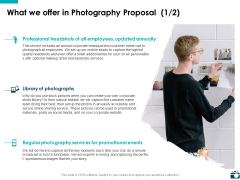 What We Offer In Photography Proposal Marketing Ppt PowerPoint Presentation Portfolio Files
