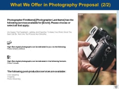 What We Offer In Photography Proposal Ppt PowerPoint Presentation Show Objects
