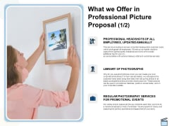 What We Offer In Professional Picture Proposal Events Ppt Icon Diagrams PDF