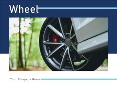 Wheel Automobile Individual Ppt PowerPoint Presentation Complete Deck