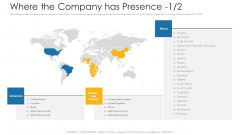 Where The Company Has Presence Ppt Introduction PDF