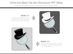 White And Black Hat Seo Techniques Ppt Slides
