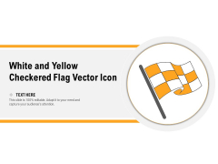 White And Yellow Checkered Flag Vector Icon Ppt PowerPoint Presentation Gallery Templates PDF
