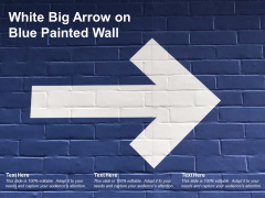 White Big Arrow On Blue Painted Wall Ppt PowerPoint Presentation Summary Outline