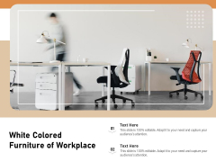 White Colored Furniture Of Workplace Ppt PowerPoint Presentation Icon Backgrounds PDF