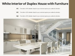 White Interior Of Duplex House With Furniture Ppt PowerPoint Presentation Gallery Structure PDF