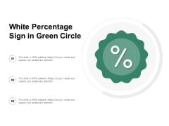 White Percentage Sign In Green Circle Ppt PowerPoint Presentation Outline Templates