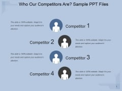 Who Our Competitors Are Ppt PowerPoint Presentation Template