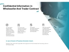 Wholeseller And Trader Contract Proposal Confidential Information In Wholeseller And Trader Contract Guidelines PDF