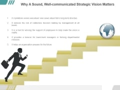 Why A Sound Well Communicated Strategic Vision Matters Ppt PowerPoint Presentation Diagrams