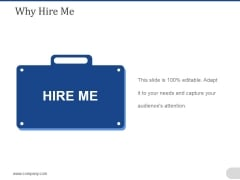 Why Hire Me Ppt PowerPoint Presentation File Skills