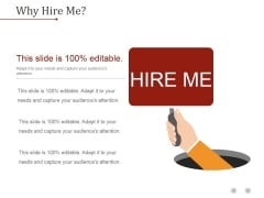 Why Hire Me Ppt PowerPoint Presentation Files