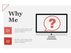 Why Me Ppt PowerPoint Presentation Gallery Layout Ideas