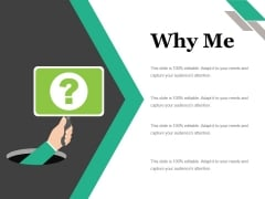 Why Me Ppt PowerPoint Presentation Model Templates
