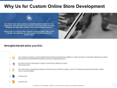 Why Us For Custom Online Store Development Strengths Ppt PowerPoint Presentation Icon Graphics Template