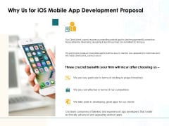 Why Us For IOS Mobile App Development Proposal Ppt PowerPoint Presentation Show Demonstration