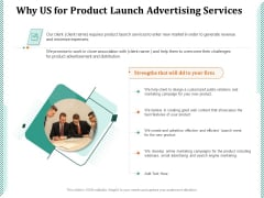 Why Us For Product Launch Advertising Services Ppt PowerPoint Presentation Infographics Aids PDF