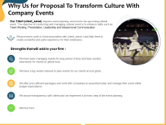 Why Us For Proposal To Transform Culture With Company Events Ppt Ideas Tips PDF