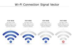 Wi Fi Connection Signal Vector Ppt PowerPoint Presentation Pictures Format