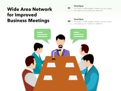 Wide Area Network For Improved Business Meetings Ppt PowerPoint Presentation Outline Background Images PDF