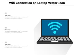 Wifi Connection On Laptop Vector Icon Ppt PowerPoint Presentation Pictures Graphics Design PDF
