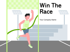 Win The Race Individual Winner Ppt PowerPoint Presentation Complete Deck