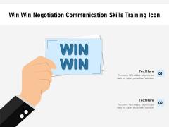 Win Win Negotiation Communication Skills Training Icon Ppt PowerPoint Presentation Infographics Graphics Tutorials PDF