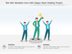 Win Win Situation Icon With Happy Team Holding Trophy Ppt PowerPoint Presentation Styles Demonstration PDF