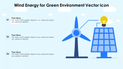 Wind Energy For Green Environment Vector Icon Ppt Ideas Aids PDF