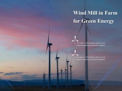 Wind Mill In Farm For Green Energy Ppt PowerPoint Presentation Outline Files PDF