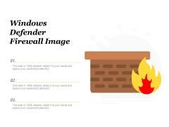 Windows Defender Firwall Image Ppt PowerPoint Presentation File Background Designs PDF