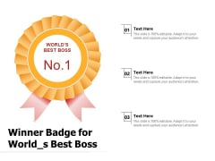 Winner Badge For World S Best Boss Ppt PowerPoint Presentation Icon Slides PDF