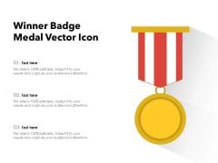 Winner Badge Medal Vector Icon Ppt PowerPoint Presentation File Portfolio PDF