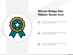 Winner Badge Star Ribbon Vector Icon Ppt Powerpoint Presentation Infographic Template Example Topics