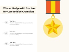 Winner Badge With Star Icon For Competition Champion Ppt PowerPoint Presentation Gallery Sample PDF