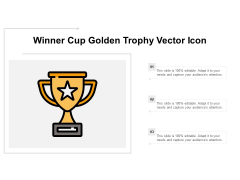Winner Cup Golden Trophy Vector Icon Ppt Powerpoint Presentation Summary Professional